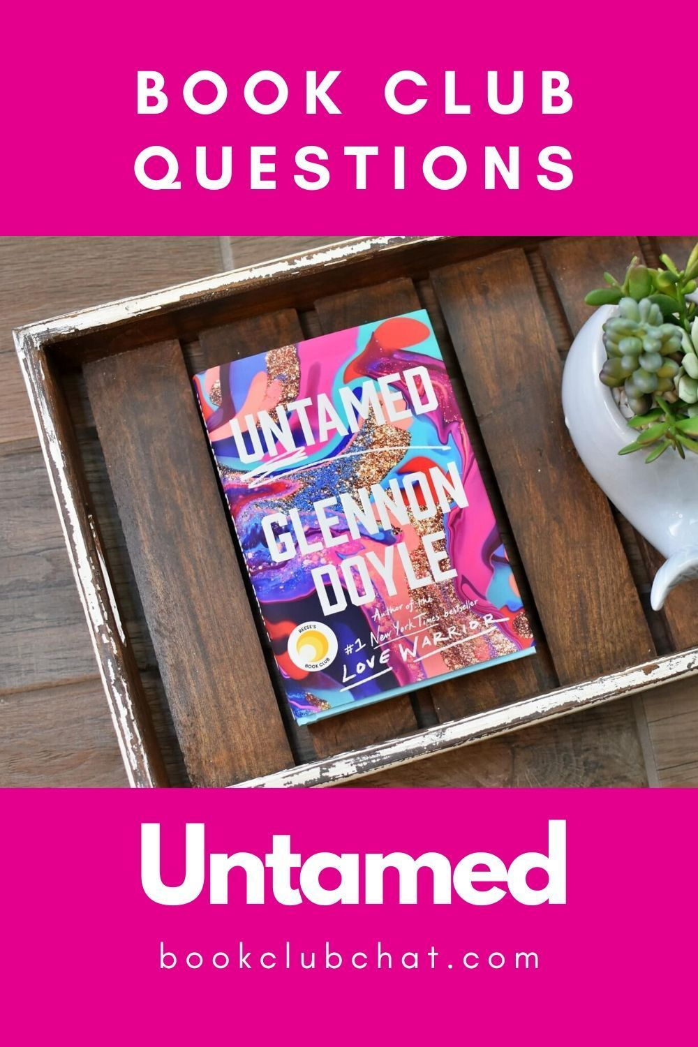 Book Club Questions For Untamed By Glennon Doyle Book Club Questions Book Club Book Club Reads