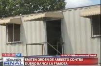 Emiten Orden De Arresto Contra Dueño De Banca La Famosa #Video