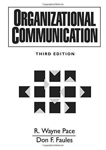 Organizational Communication (3rd Edition) by R. Wayne