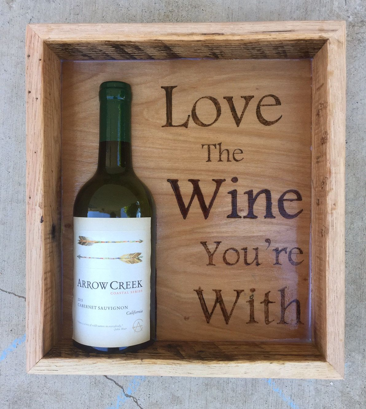 Love The Wine Your With Shadow Box Art Wooden Mixed