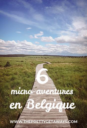 6 micro-aventures en Belgique - The Pretty Getaway