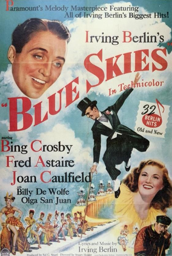 Blue Skies 1946 Peliculas Completas Carteles De Peliculas Famosas Cine Musical