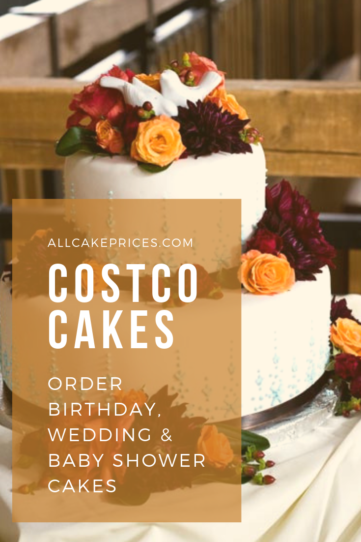 If You Are Interested In Ordering A Cake From Costco You May Want