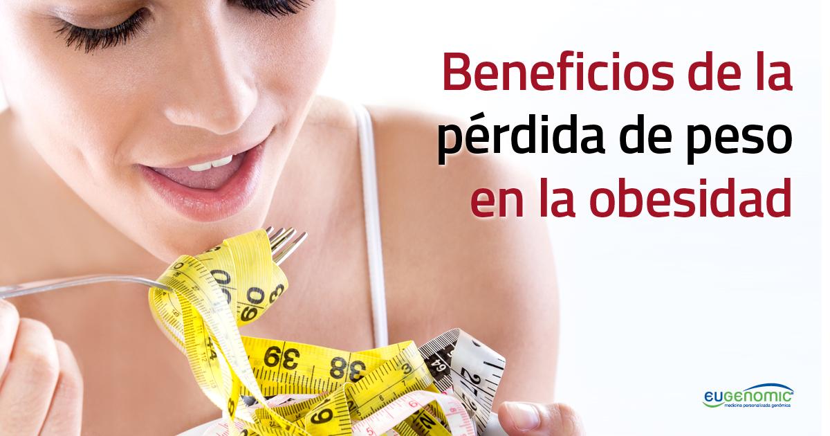 Beneficios de la pérdida de peso en la obesidad - Obesidad..