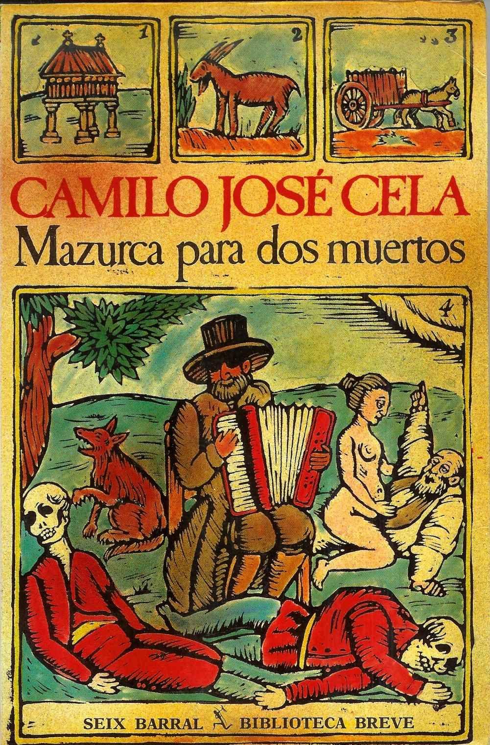 La Antigua Biblos Mazurca Para Dos Muertos Camilo José Cela Camilo Jose Cela Muerte Portadas De Libros