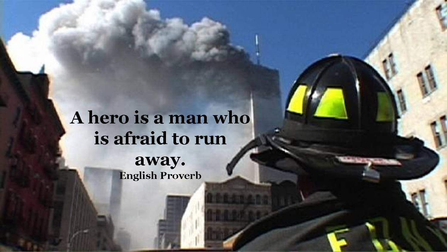 September 11th quotes quotes about september 11th sayings about - 9 11 With Sayings Inspirational Lucky Pennies Hero Quotesa