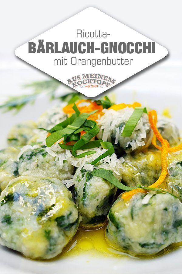 Bärlauch-Gnocchi mit Ricotta und Orangenbutter