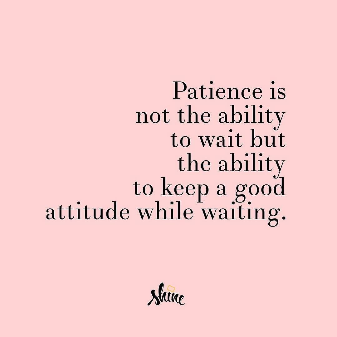 Merveilleux When Itu0027s Crunch Time, Patience Can Disappear (cue Jittery Foot Taps ⏳).  But Patience Buys Us Time In The Long Run. Today, Pause So You Can Persist.