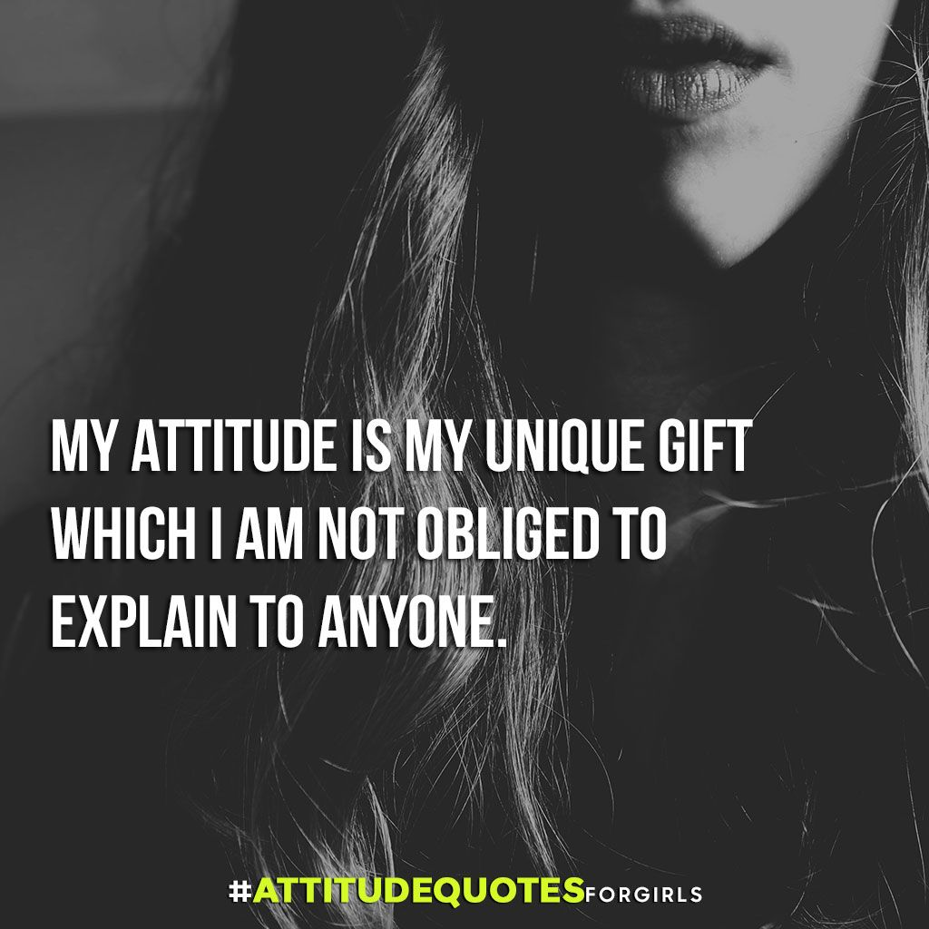 50 Best Attitude Quotes For Girls With Images Attitude Quotes For Girls Attitude Quotes Good Attitude Quotes