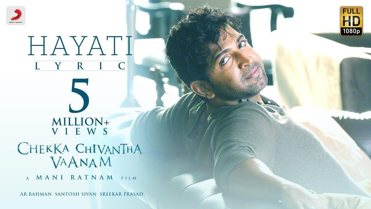 Chekka Chivantha Vaanam Hayati Lyric A R Rahman Mani Ratnam Movie Songs Lyrics Mani Ratnam