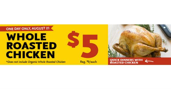 Whole Foods One Day Sale 5 Roasted Chicken Whole Foods Deals