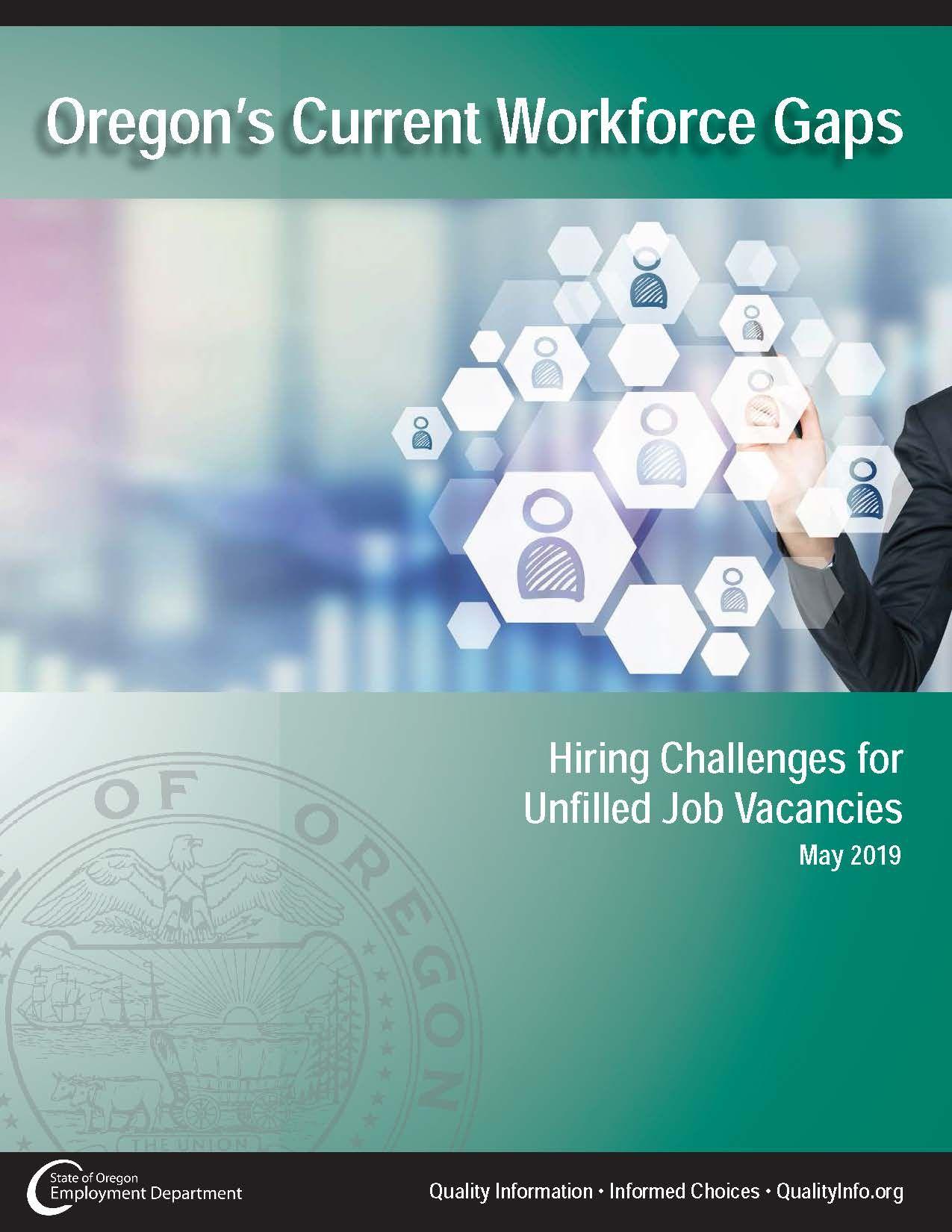 Oregon's current workforce gaps : hiring challenges for