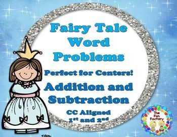 $This Fairy Tale Math Packet contains word problems which are aligned to Common Core Standards for 1st and 2nd grades. These word problems have it all! Differentiate by pulling out cards that are appropriate for the group you are working with or put them all in a center for a challenge!