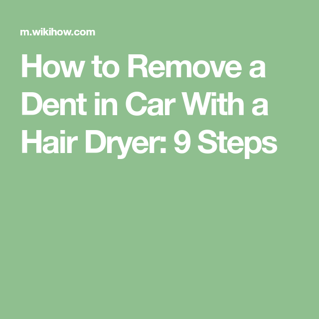 Remove A Dent In Car With A Hair Dryer