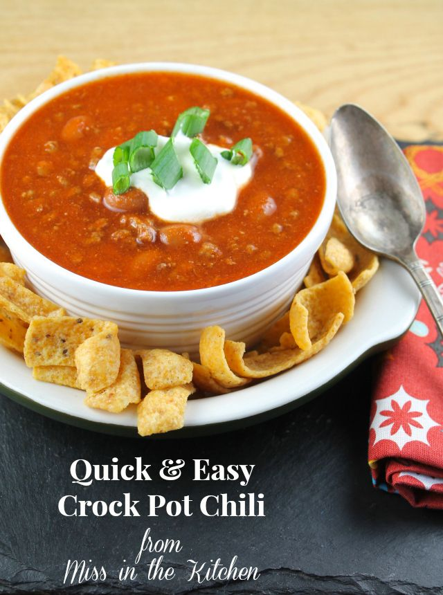 Quick & Easy Crock Pot Chili - Miss in the Kitchen