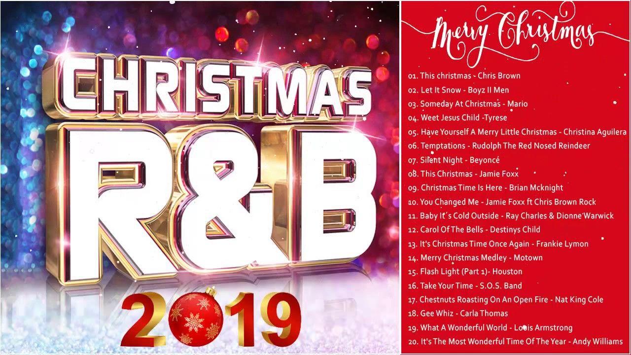 Christmas Music Youtube Playlist.R B Christmas Music Playlist R B Christmas Songs 2019