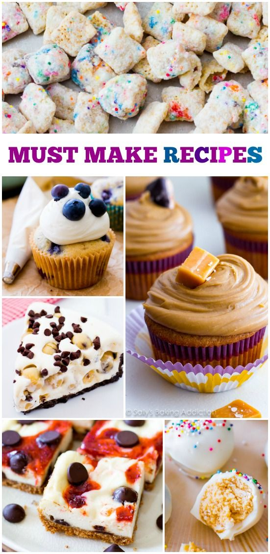 7 Must Make Recipes including salted caramel cupcakes, oreo truffles, and cookie dough pie!