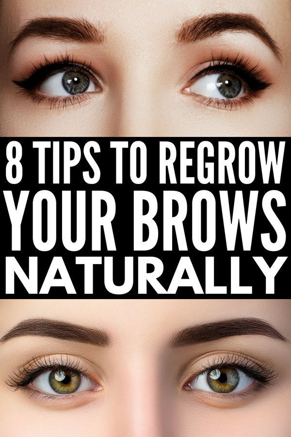 How To Grow Eyebrows Fast 8 Natural Tips And 20 Products To Teach