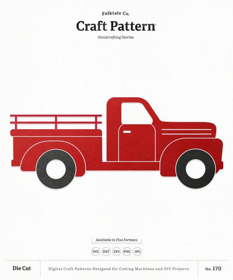 Truck Svg Craft Pattern Vintage Truck Svg Red Truck Svg Etsy Craft Patterns Truck Crafts Vintage Truck
