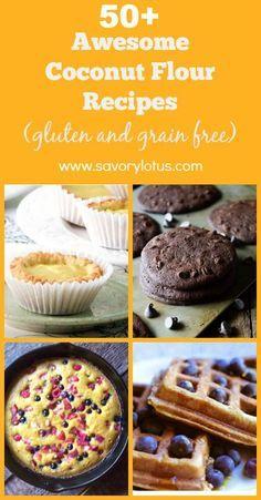 50+ Awesome Coconut Flour Recipes (gluten and grain free) - savorylotus