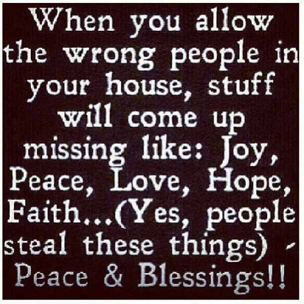 Dont Allow The Wrong People In Your House To Steal Joy Hope Etc
