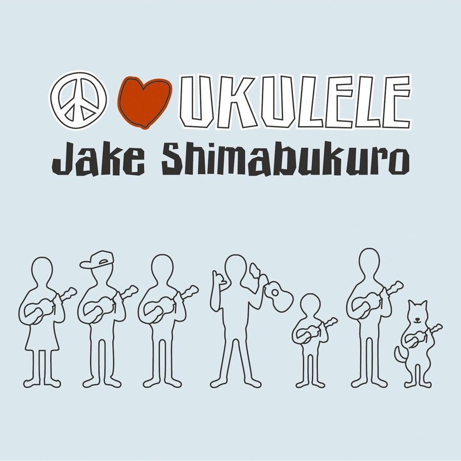 CD - Peace Love Ukulele - Jake Shimabukuro