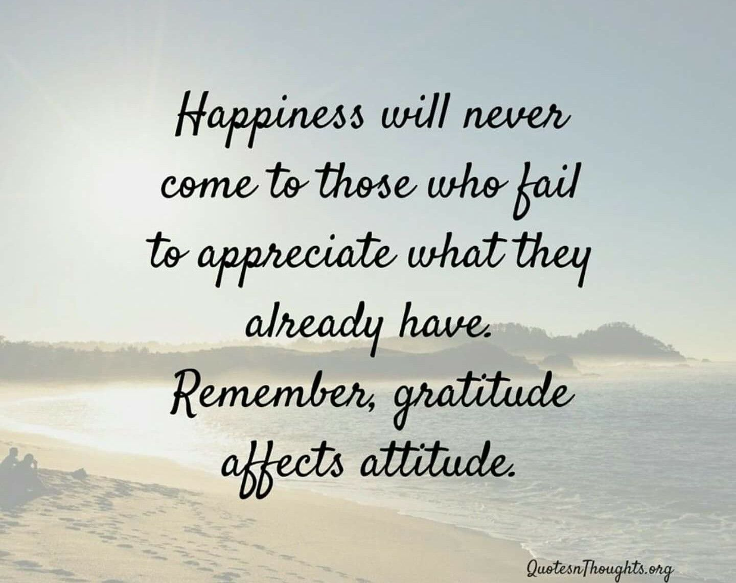 ...gratitude affects attitude (With images) Appreciate