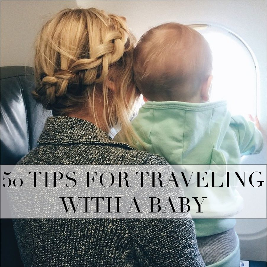 50 Tips For Traveling With A BABY Alone And Husband