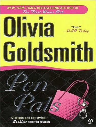 Pen Pals By Olivia Goldsmith A Lifetime Of Books Pinterest