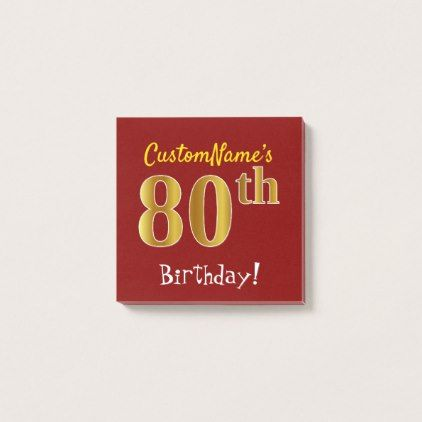 #Red Faux Gold 80th Birthday With Custom Name Post-it Notes - #office #gifts #giftideas #business