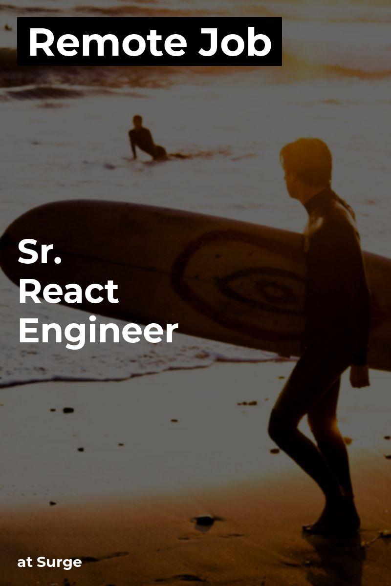 Remote Sr. React Engineer at Surge javascript reactjs