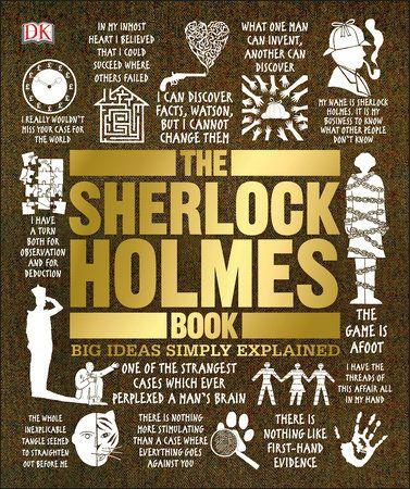 The Sherlock Holmes Book By Dk 9781465485748 Penguinrandomhouse Com Books In 2020 Sherlock Holmes Book Sherlock Holmes Sherlock