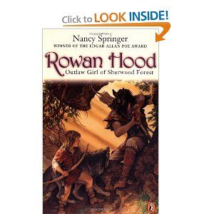 Rosemary has nowhere to go when her beloved mother dies. She has never met her father-the outlaw Robin Hood-and she's grown up among the woodland creatures her mother loved. So she decides to change her name to Rowan, disguise herself as a boy, and undertake a perilous journey through Sherwood Forest, in search of Robin Hood. But how will she find him? And will he offer her a home?