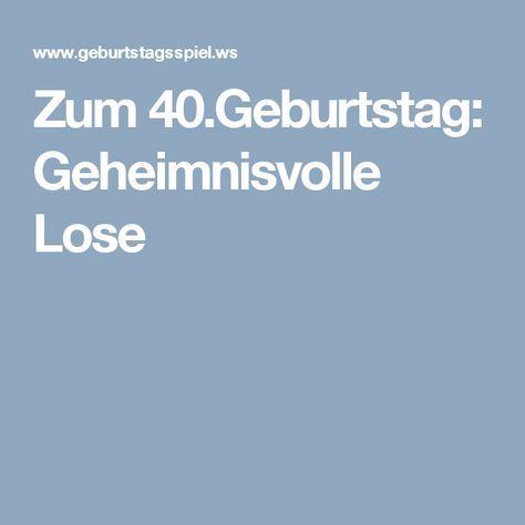 Zum 40.Geburtstag: Geheimnisvolle Lose | 40. geburtstag