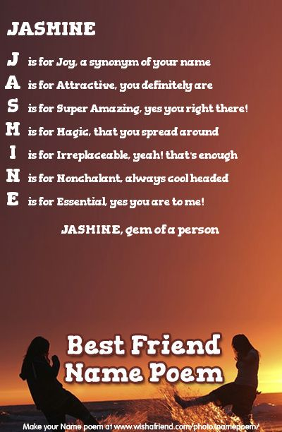 Acrostic Best Friend Name Poem Acrostic Best Friend Poem For Your Name Jasmine Gem Of A Person Friend Poems Together Quotes Poems