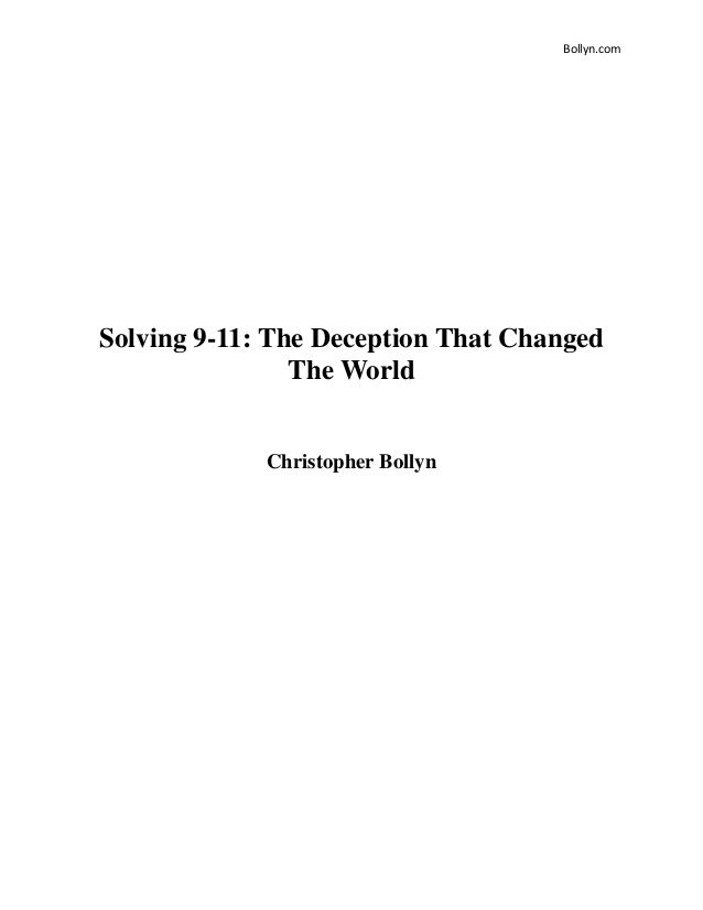 Bollyn.com Solving 9-11: The Deception That Changed The World Christopher Bollyn