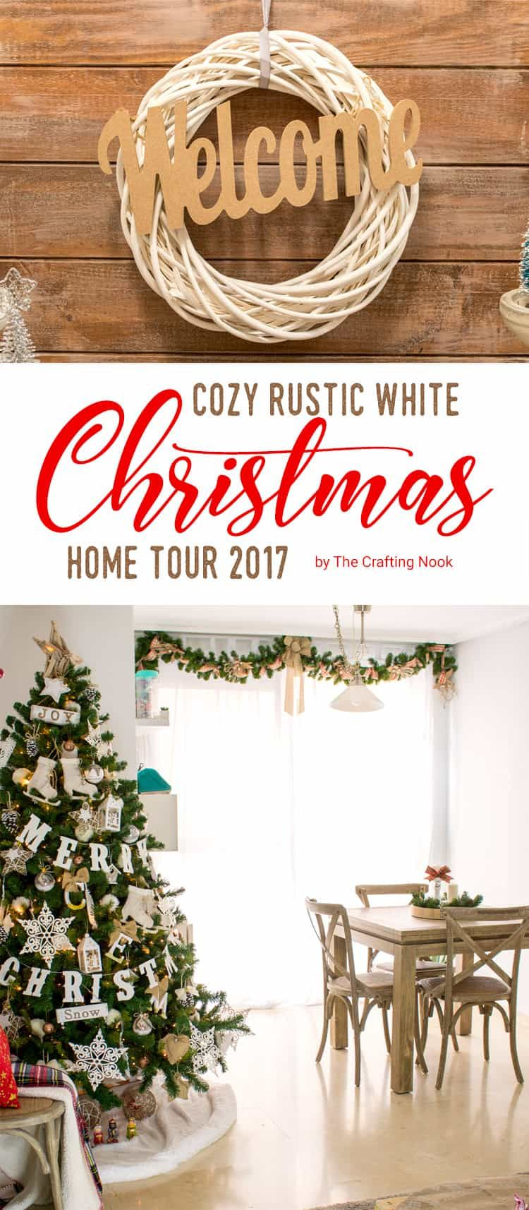 Cozy Rustic White Christmas Home Tour (2017 | Cozy christmas, Rustic ...