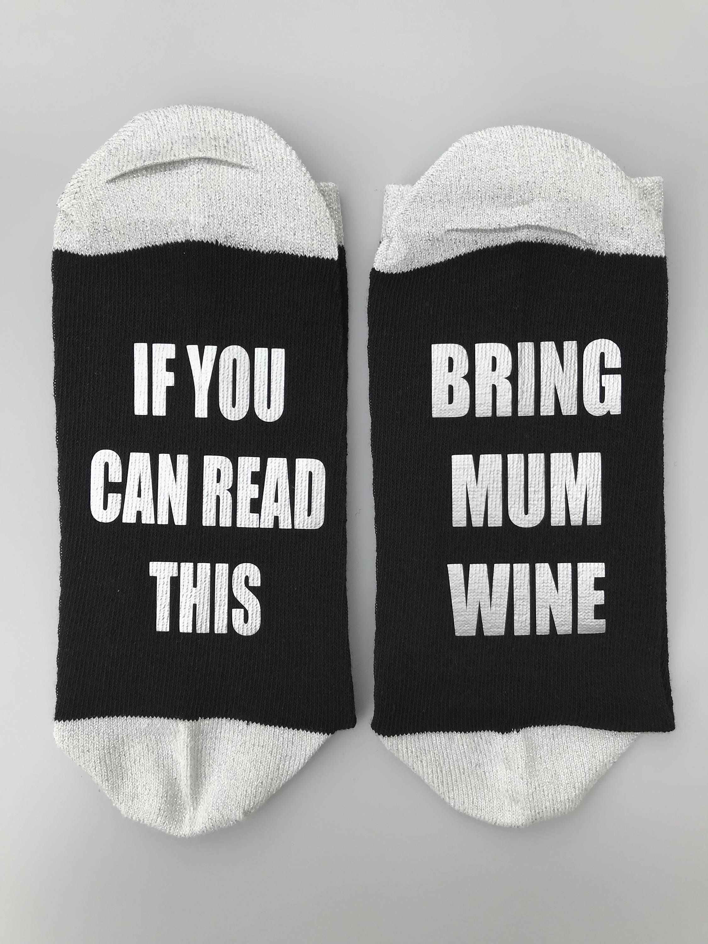 If You Can Read This Bring Mummy Wine Black Socks Sparkle