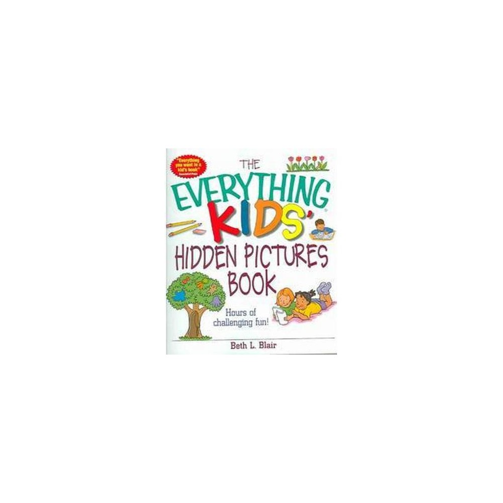 Everything Kids' Hidden Pictures Book : Hours of Challenging Fun! (Paperback) (Beth L. Blair)