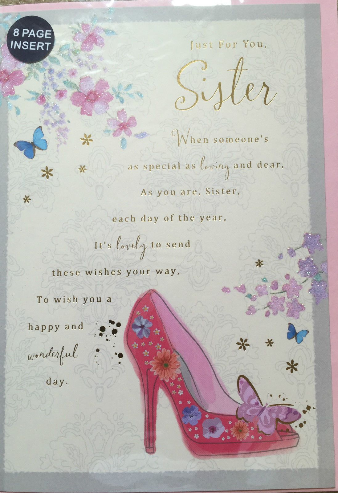 JUST FOR YOU SISTER BIRTHDAY CARD 8 PAGE INSERT LOVELY VERSE F1 SHOES