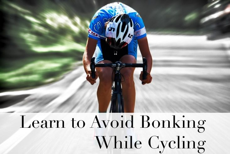Learn to avoid bonking while cycling biking workout