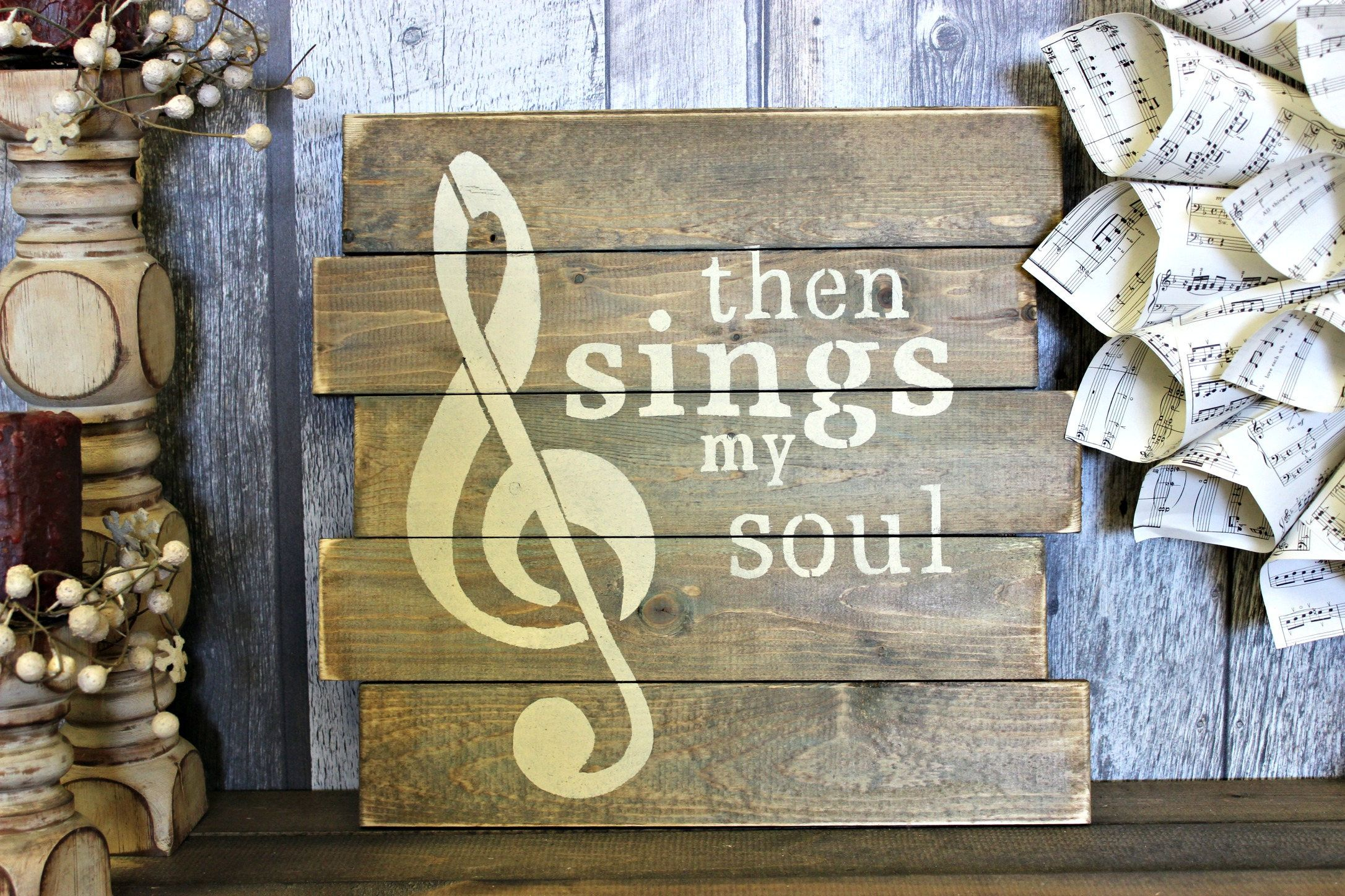 Then Sings My Soul Rustic Decor Wood Sign Country Wall Living Room Gift Made In Canada Distressed
