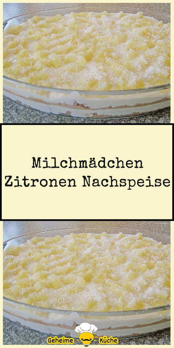 Milchmädchen Zitronen Nachspeise
