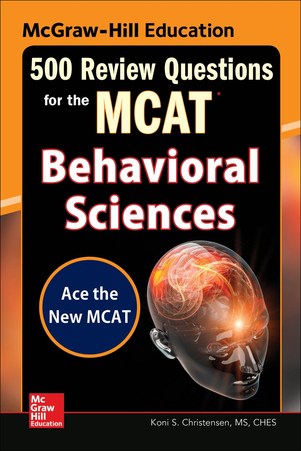 Mcgraw Hill Education 500 Review Questions For The Mcat