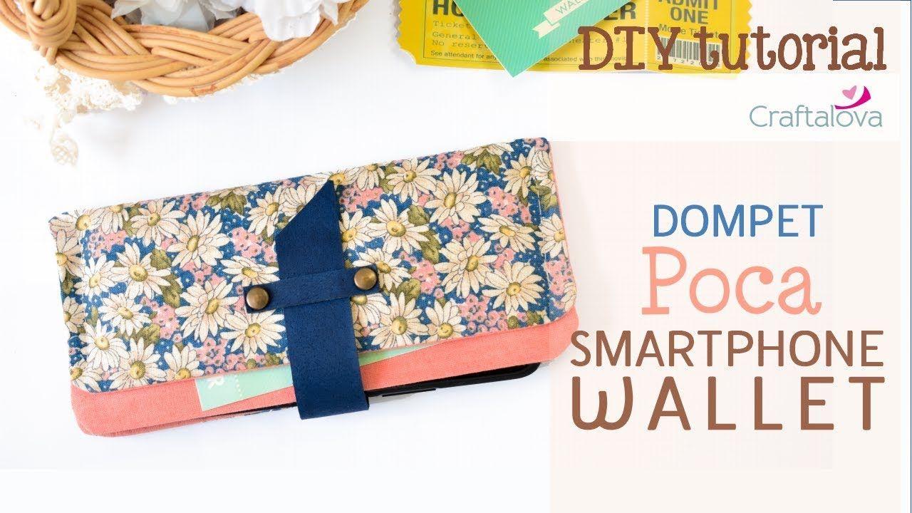 Diy Tutorial Cl 04 Cara Membuat Dompet Hp Smartphone Wallet Tutorial Dompet Smartphone Warna