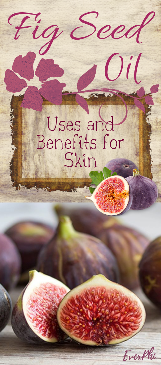Fig Seed Oil Uses And Benefits For Health Fig Seeds Fig Oil Fig
