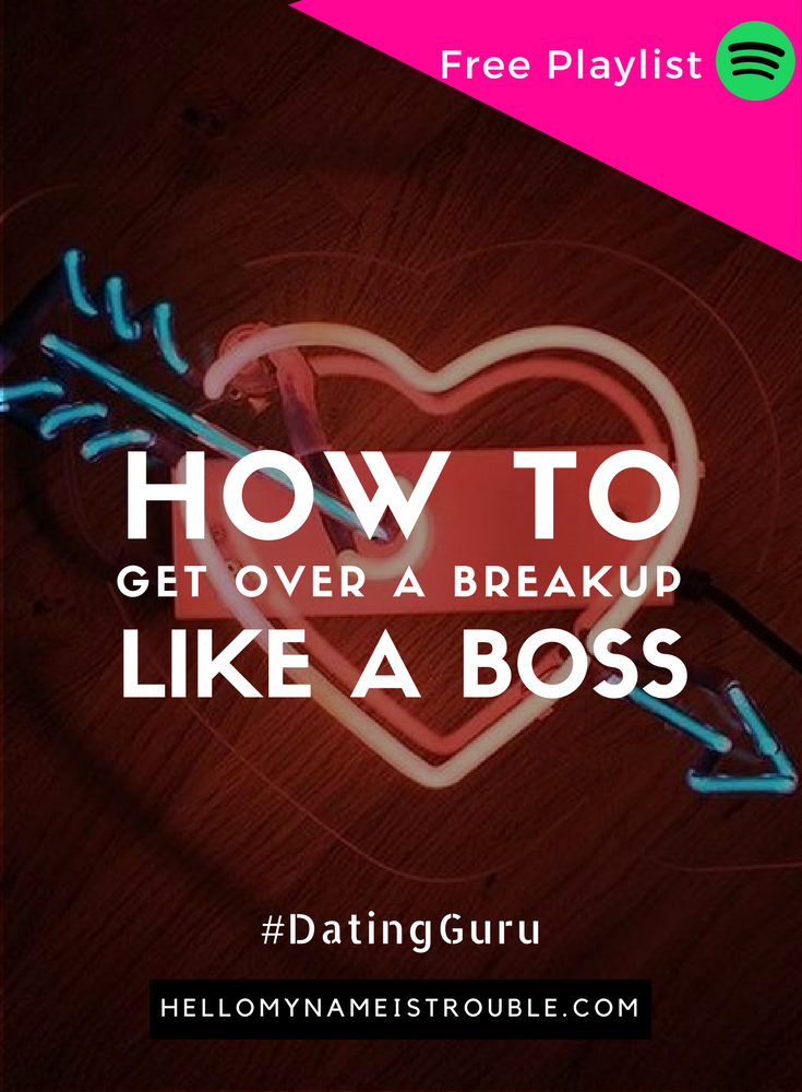 how to get over a relationship that ended badly