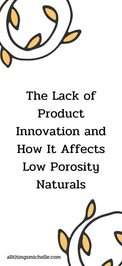 Natural Hair Products for Low Porosity Naturals