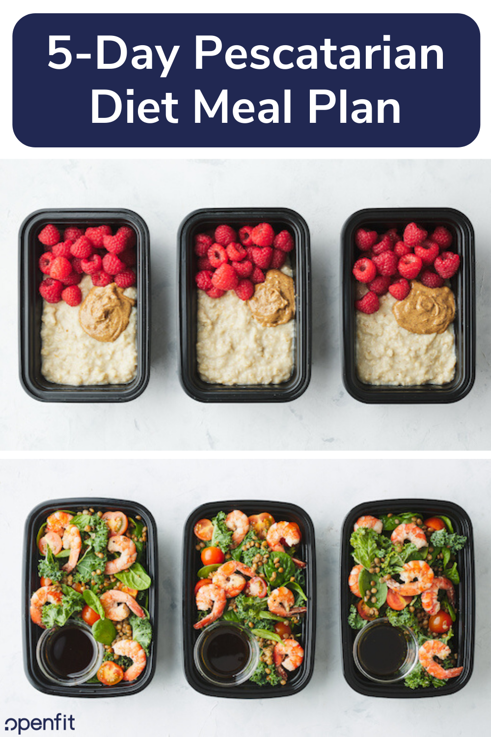 5 Day Pescatarian Meal Prep — Recipes Included | Openfit
