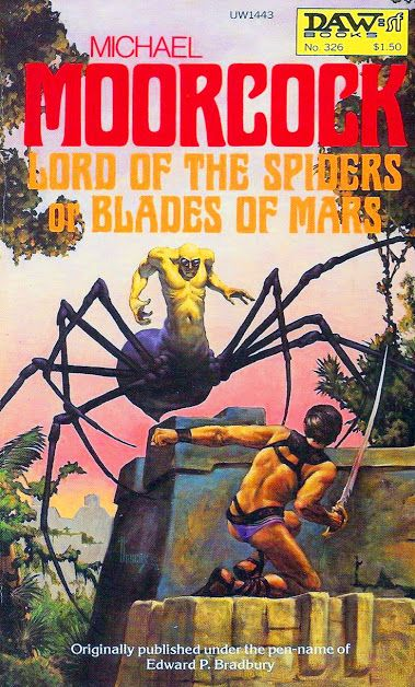 Michael Moorcock - lord of the spiders http://marcianoscomonocinema.blogspot.com.br/